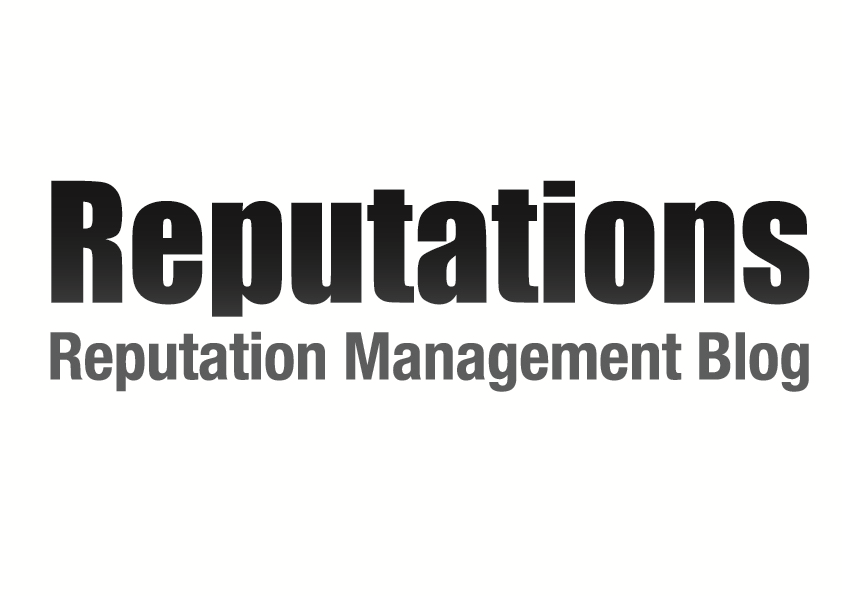 Reputations - Reputation Management Blog