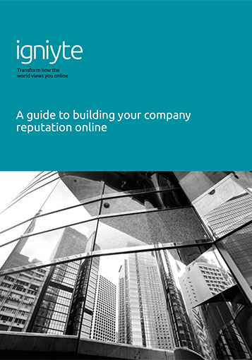 Guide to Building Your Company Reputation Online