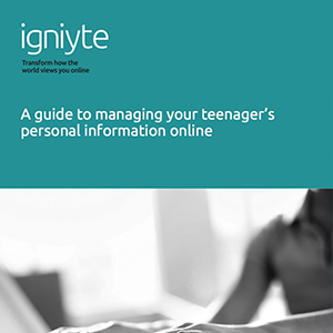 A Guide to Managing Your Teenager's Personal Information Online