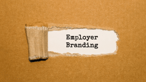 The importance of employer branding in recruitment